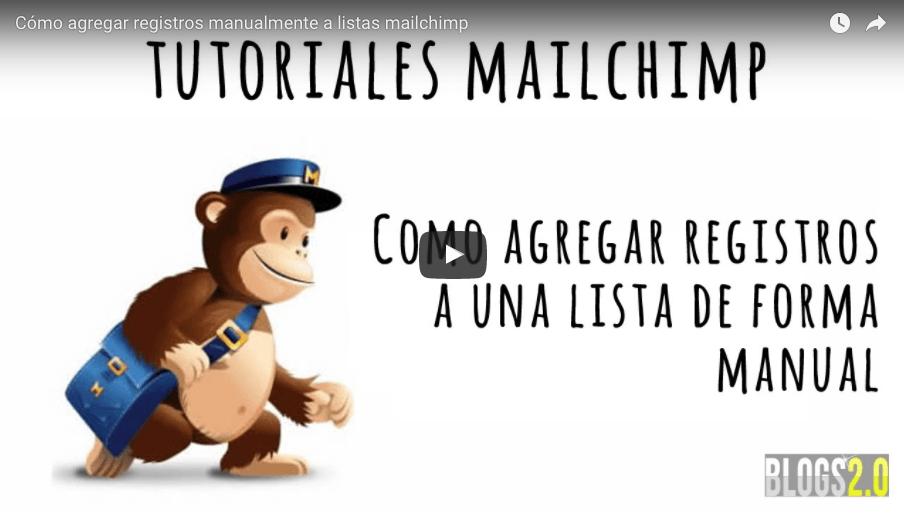 MailChimp | Cómo Importar Contactos a una Lista [VideoTutorial]