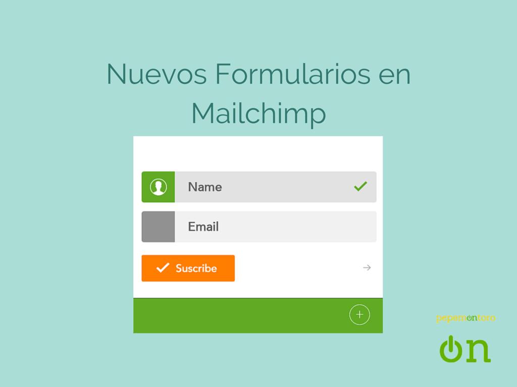 Ahora con Mailchimp también un Formulario PopUp