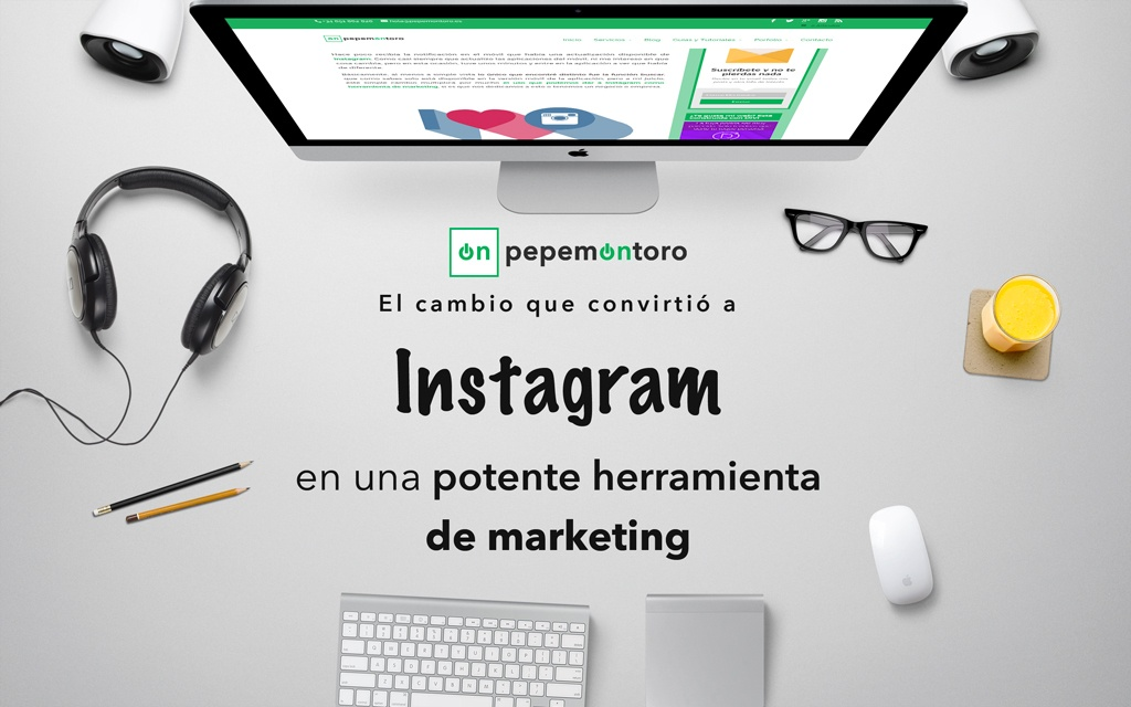 Gran cambio en Instagram como herramienta de marketing