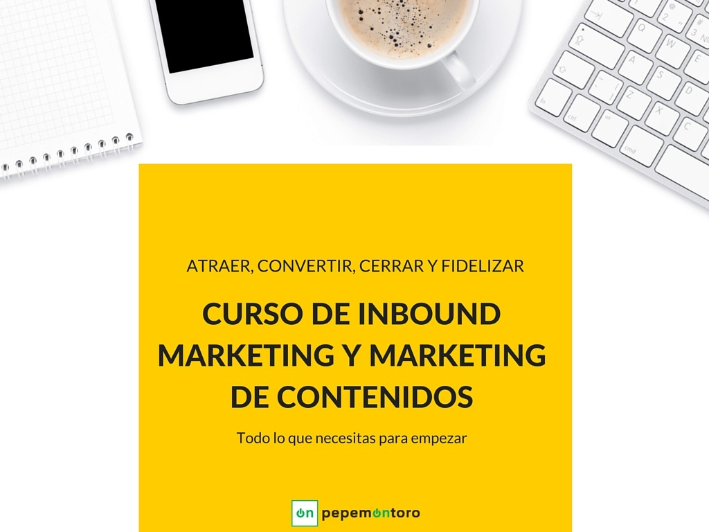 Curso Inbound Marketing y Marketing de Contenidos. Lección 14 mins. de lectura