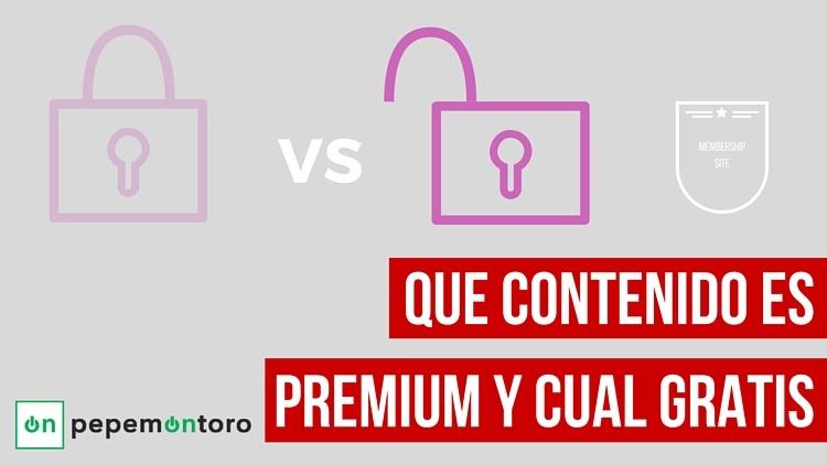 Como decidir cual es contenido premium y cual contenido gratis7 mins. de lectura
