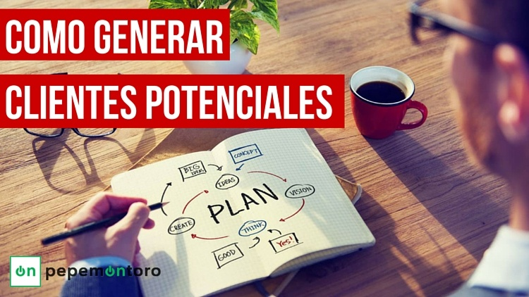 Como generar clientes potenciales | Lead Generation