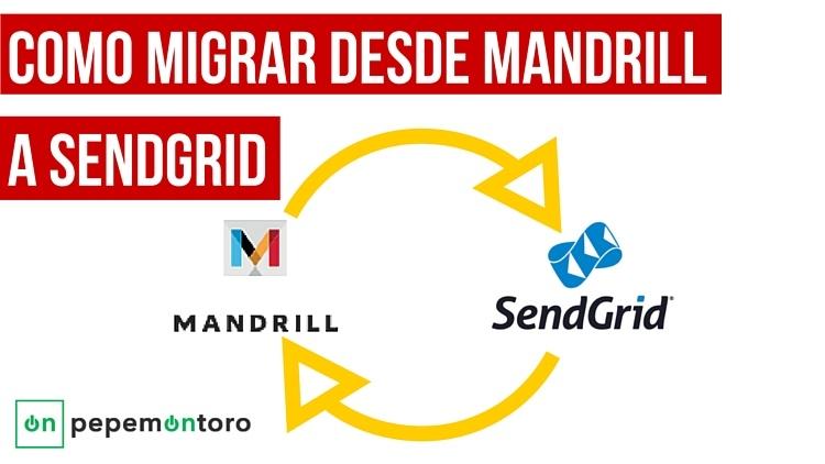 Como migrar Mandrill a Sendgrid si eres usuario de Mailpoet3 mins. de lectura
